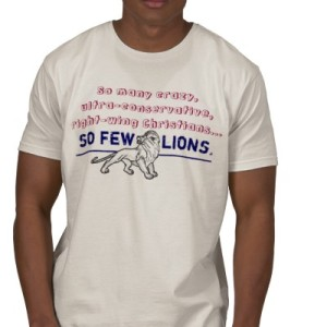 so_many_right_wing_christians_so_few_lions_tshirt-p235165823330500205q3v3_400